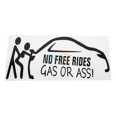No Free Rides Oil Or Ass Car Creative Decal Black Stickers Window  Decoration