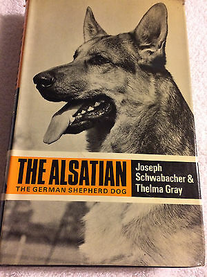 The Alsatian The German Shepard Dog by Joseph Schwabachler and Thelma Gray Hardc