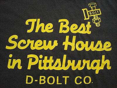 D BOLT!! 80s vtg THE BEST SCREW HOUSE IN PITTSBURGH T SHIRT 50/50 SMALL