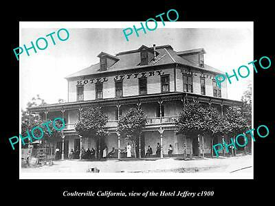 OLD LARGE HISTORIC PHOTO OF COULTERVILLE CALIFORNIA, THE JEFFERY HOTEL c1900