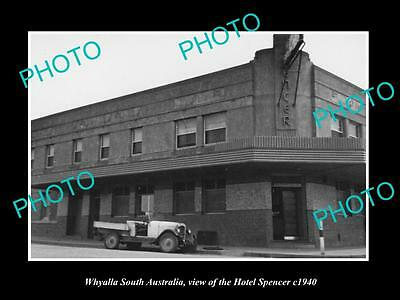 OLD LARGE HISTORIC PHOTO OF WHYALLA SOUTH AUSTRALIA, THE HOTEL SPENCER c1940