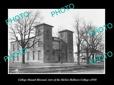 OLD LARGE HISTORIC PHOTO OF COLLEGE MOUND MISSOURI, THE HOLINESS COLLEGE c1910