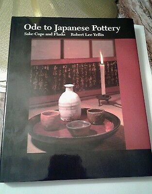 Ode to Japanese Pottery: Sake Cups and Flasks by Robert Lee Yellin ANTIQUE