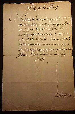 KING LOUIS XV AUTOGRAPH DOCUMENT - ORDER to ARTILLERY of SPAIN - 1719 Translated