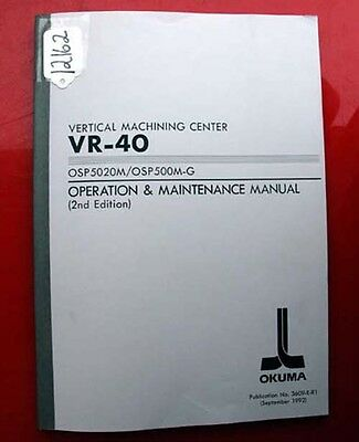 Okuma VR-40 Operation & Maintenance Manual OSP5020M/OSP 3609-E-R1 (Inv.12162)