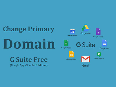 Change Primary Domain G Suite Free edition or Google Apps Free edition (legacy)