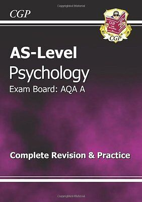 AS-Level Psychology AQA A Complete Revision & Practice By CGP Books