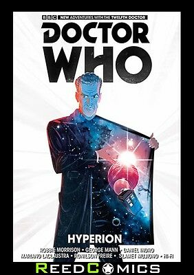 DOCTOR WHO 12th DOCTOR VOLUME 3 HYPERION HARDCOVER Collects YEAR ONE #11-15