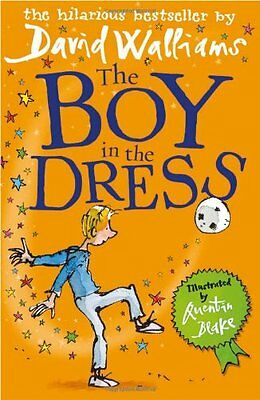 The Boy in the Dress By David Walliams, Quentin Blake. 9780007279043