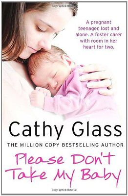 Please Don't Take My Baby By Cathy Glass