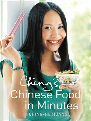 Ching's Chinese Food in Minutes By Ching-He Huang. 9780007265008