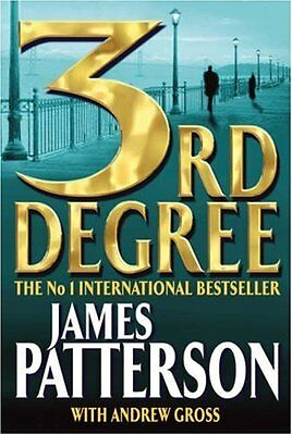 3rd Degree By James Patterson. 9780755300242