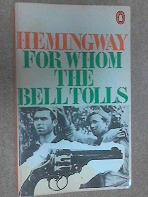 For Whom the Bell Tolls By Ernest Hemingway. 140010661