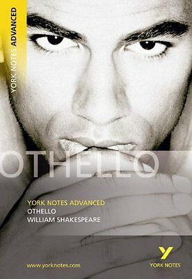 Othello: (Advanced) (York Notes Advanced) By William Shakespeare