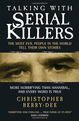 Talking with Serial Killers By  Christopher Berry-Dee. 9781904034537