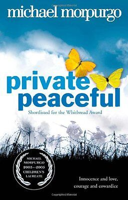 Private Peaceful By Michael Morpurgo. 9780007150076