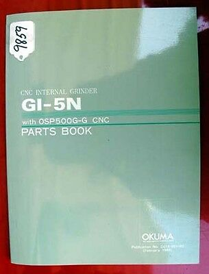 Okuma GI-5N CNC Internal Grinder Parts Manual GE15-001-R1 (Inv.9859)