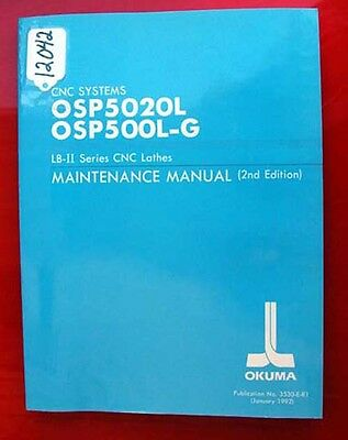 Okuma LB-II Series CNC Lathes Maintenance Manual: 3530-E-R1 (Inv.12042)