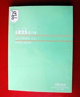 Okuma LR25 C-1S CNC Lathe Parts Book: With OSP5020L LE15-066-R1, (Inv.9925)