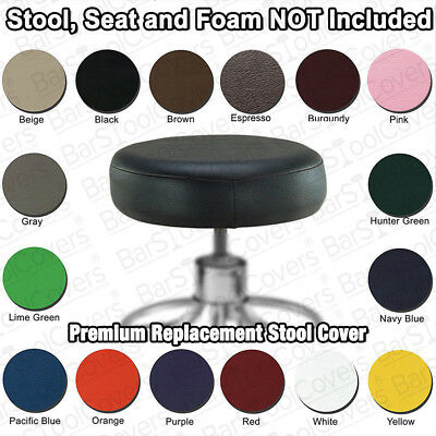 EXAM STOOL SEAT COVER REPLACEMENT - Heavy Duty Vinyl - Medical, Lab, Office, Bar