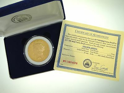 1877 $50 Half Union Proof 24Kt Pure Gold Clad Bronze Fantasy Issue 51 Mm Coin