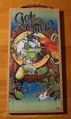 GOT SALT? Margarita Tropical Parrot Toucan Cantina Tiki Beach Bar Decor Sign NEW