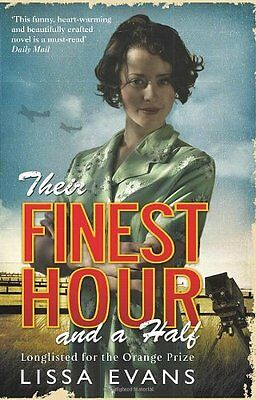 Their Finest Hour And A Half By Lissa Evans. 9780552774710