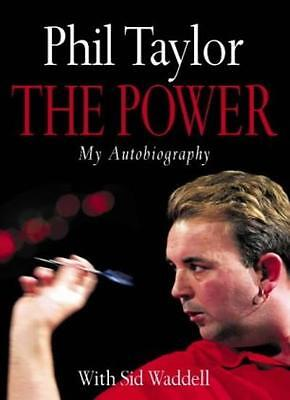 The Power: My Autobiography By Phil Taylor, Sid Waddell. 9780007168217