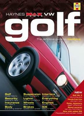 """VW Golf: The Definitive Guide To Modifying (Haynes """"Max Power"""" Modifying Manual"""