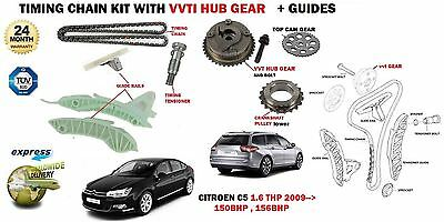 For Citroen C5 1.6 Thp 150Bhp 156Bhp 5Fn 5Fv 2009-> Timing Chain Kit + Vvt Gear
