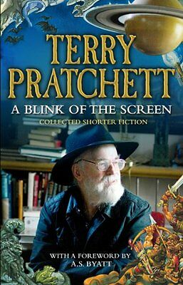 A Blink of the Screen: Collected Short Fiction By Terry Pratchett