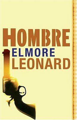 Hombre (Read a Great Movie) By Elmore Leonard