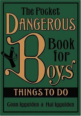 The Pocket Dangerous Book for Boys: Things to Do By Conn Iggulden,Hal Iggulden,