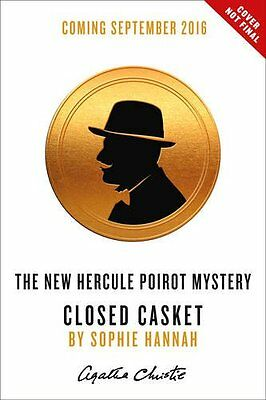 Closed Casket: The New Hercule Poirot Mystery By Sophie Hannah, Agatha Christie