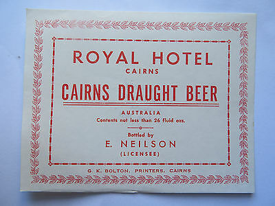 ROYAL HOTEL CAIRNS DRAUGHT BEER LABEL 1960s QUEENSLAND 26 FLUID OZS