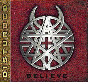 Disturbed - Believe [CD]