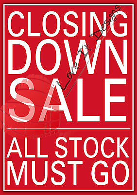 Closing Down Shop Sale Posters Advertising Signs, A2 A1 A0. Gloss Poster Sales