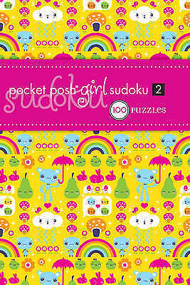 Pocket Posh Girl Sudoku 2: 100 Puzzles by The Puzzle Society