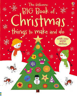 Big Book of Christmas Things to Make and Do (Usborne Activity Books) by Fiona Wa