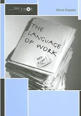 The Language of Work by Almut Koester Paperback Book (English)