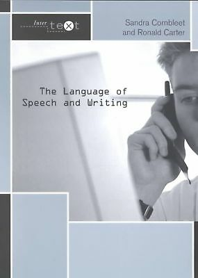 The Language of Speech and Writing by Ronald Carter Paperback Book (English)