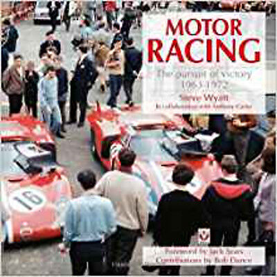 Motor Racing: The Pursuit of Victory 1963 to 1972, New, Steve Wyatt Book