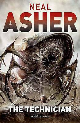 The Technician by Neal Asher (Hardback) NEW BOOK