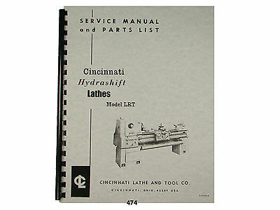 Cincinnati LRT Hydrashift Lathe Service Manual & Parts List  *474