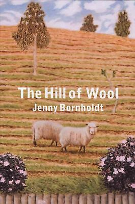 The Hill of Wool by Jenny Bornholdt Paperback Book (English)