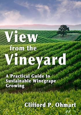 View from the Vineyard by Clifford Ohmart Hardcover Book (English)