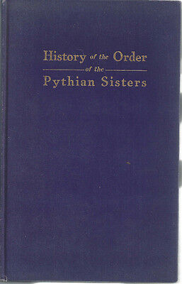 History of the Order of Pythian Sisters, 1925, Lot 62