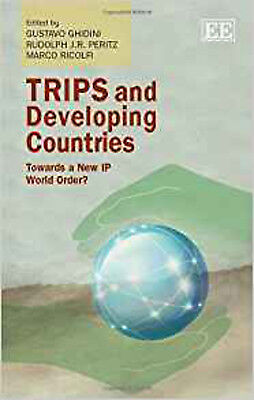 TRIPS and Developing Countries: Towards a New IP World Order?, New, Gustavo Ghid