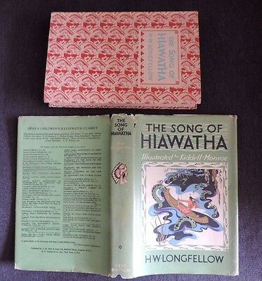 The Song of Hiawatha by H W Longfellow Illustrated Classics HB in DJ 1963