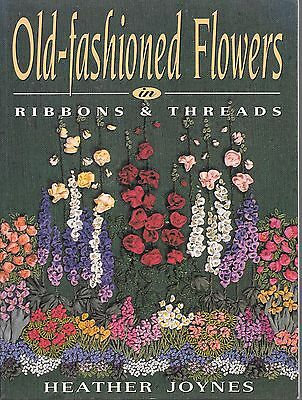 old fashioned flowers in ribbons and thread heather joynes PB book embroidery